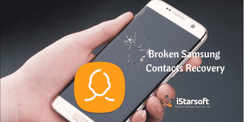 Broken Samsung Contacts Recovery