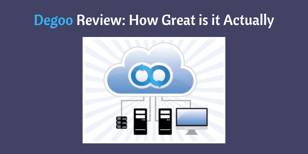 Degoo Review_ How Great is it Actually