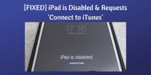 iPad is Disabled & Requests' Connect to iTunes'