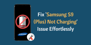 Galaxy S9 not charging