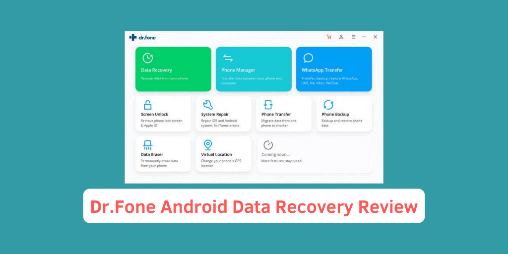 Dr.Fone Android Data Recovery Review