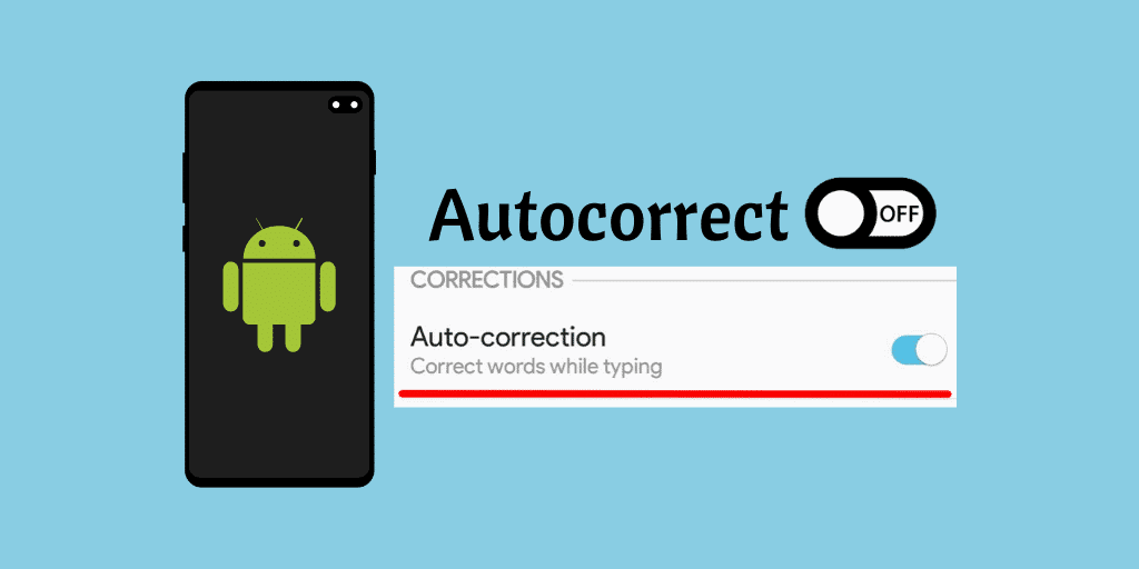 Turn Off Autocorrect on Android
