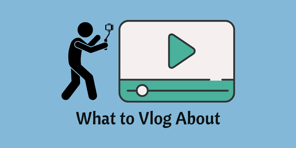What to Vlog About