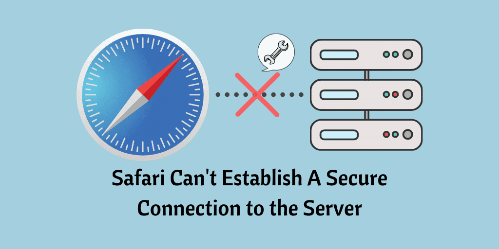 Safari Can't Establish A Secure Connection to the Server