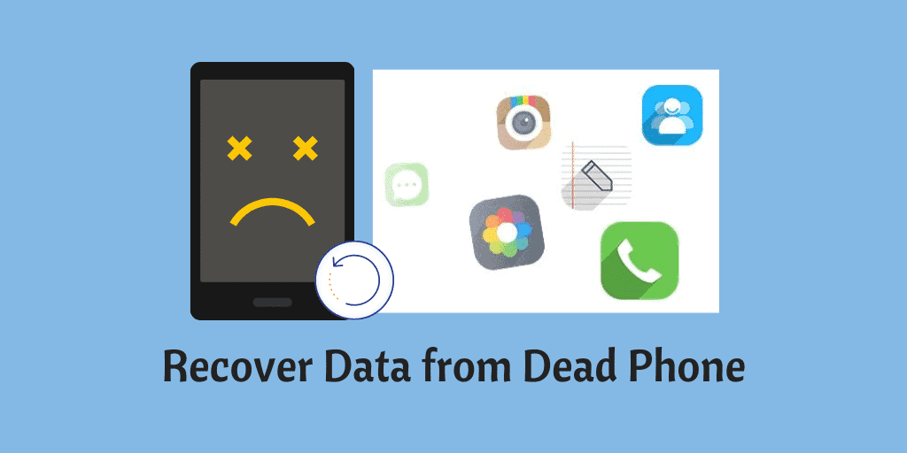 recover data from dead phone