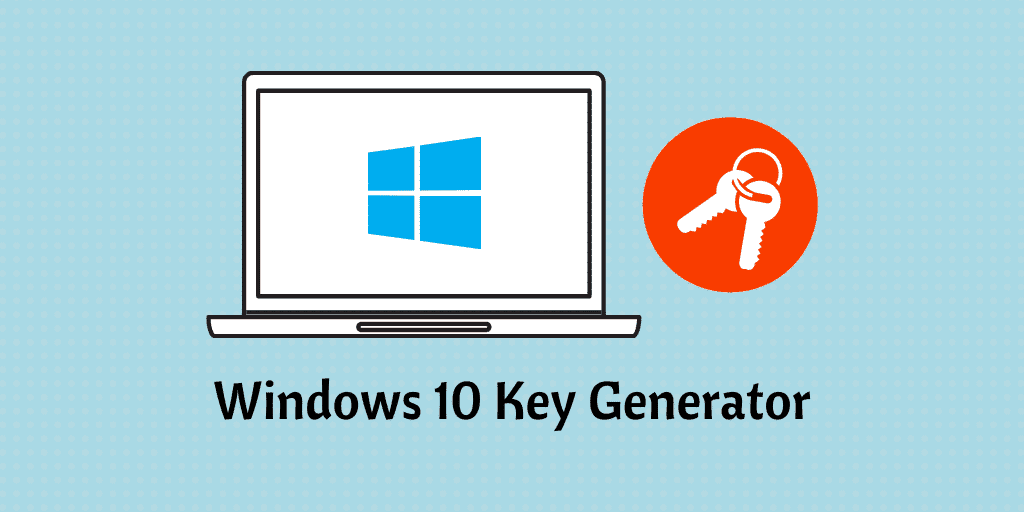 Windows 10 Key Generator