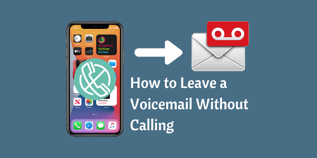 How to Leave a Voicemail Without Calling