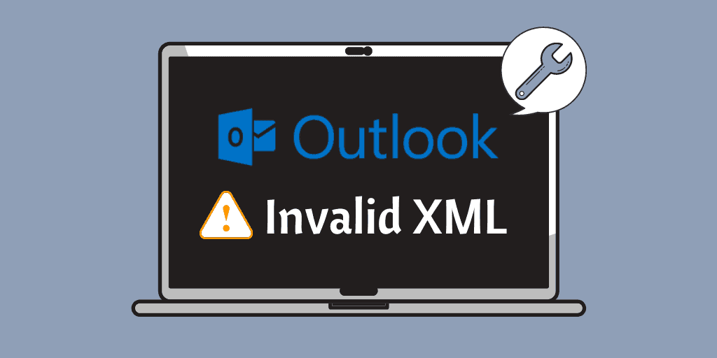 Outlook Invalid XML