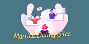 Married Dating Sites