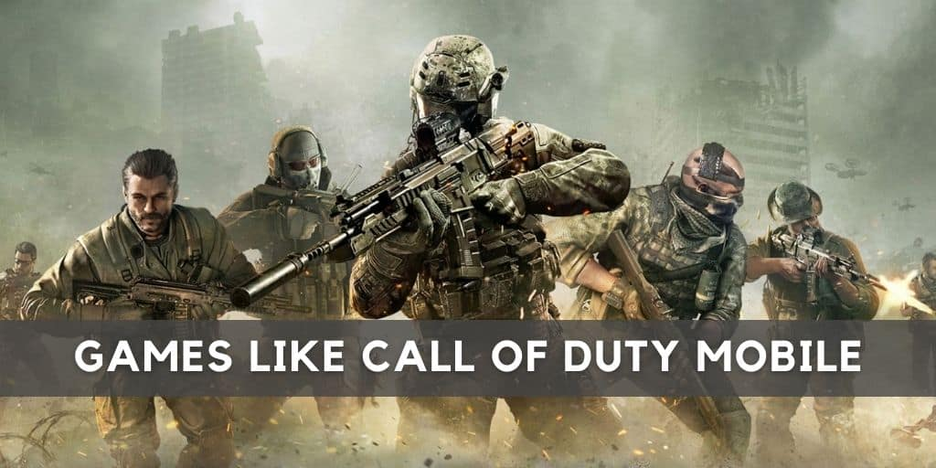 Games like Call of Duty Mobile