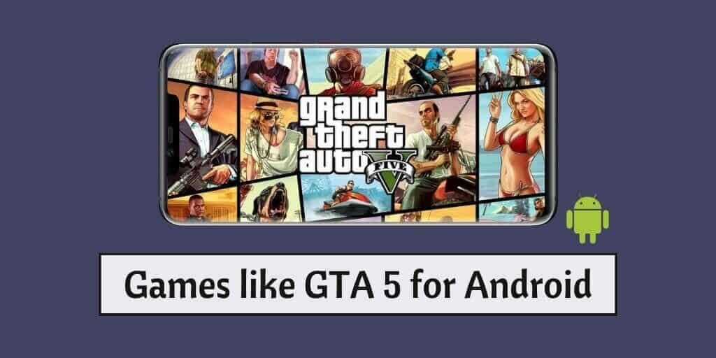 Games like GTA 5 for Android