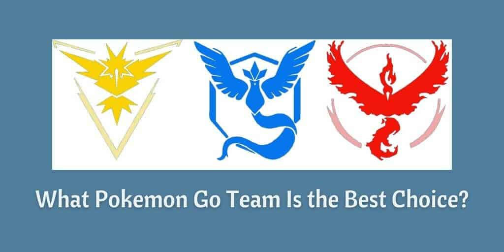 What Pokemon Go Team Is the Best