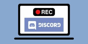How to Record a Discord Calls