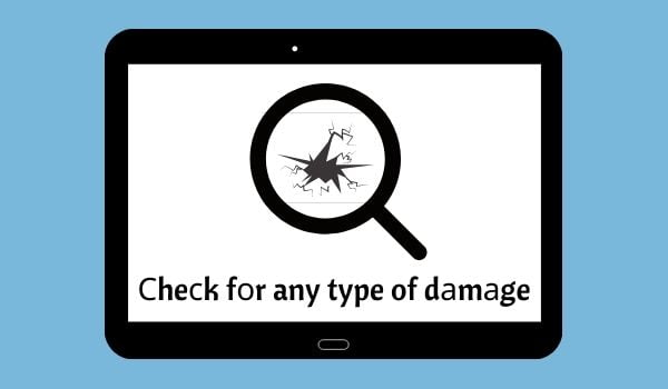 Check any type of damage