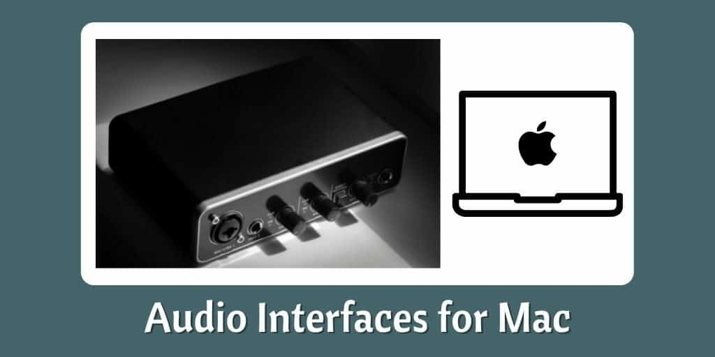 Audio Interfaces for Mac
