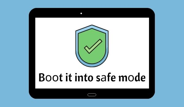 Boot Samsung Tablet into Safe Mode