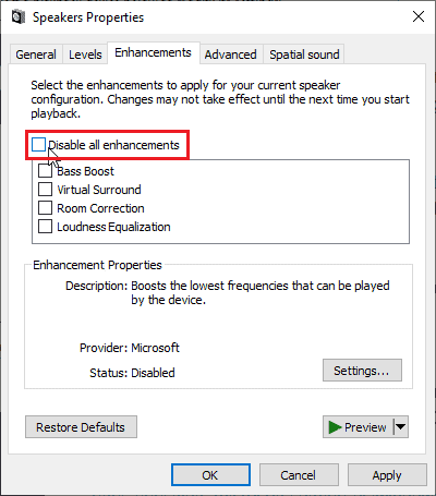 Check Audio Enhancements and enable it